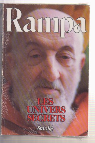 RAMPA LES UNIVERS SECRETS by Rampa, T.: Rampa, T. Lobsang