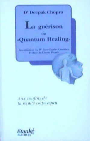 Guerison Ou Quantum Healing: Chopra, Deepak