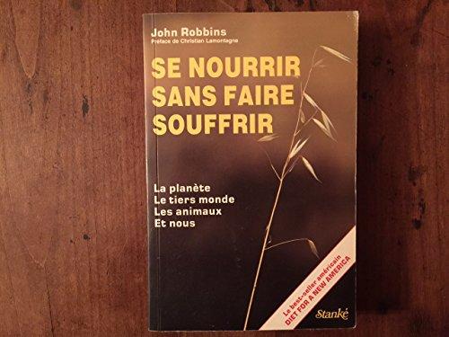 9782760403659: SE NOURRIR SANS FAIRE SOUFFRIR