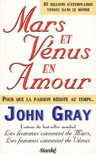 MARS ET VENUS EN AMOUR: John Gray