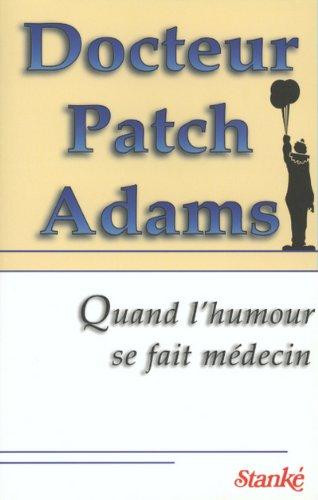 Docteur Patch Adams: Patch Adams