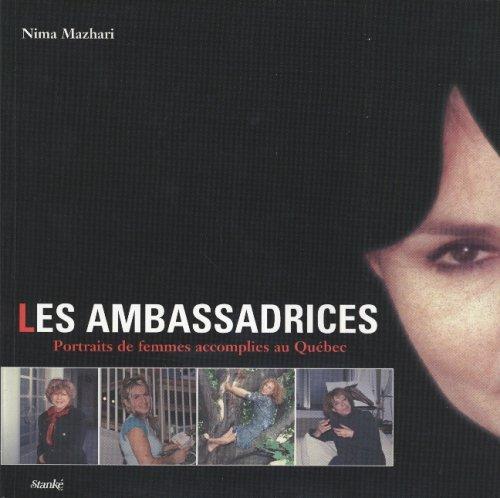 AMBASSADRICES -PORTRAITS DE FEMMES.: Nima Mazhari