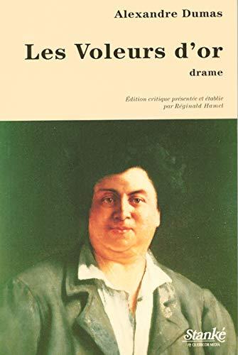 VOLEURS D'OR -LES: Alexandre Dumas