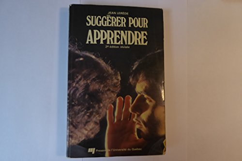 Suggerer Pour Apprendre (French Edition): Lerede, Jean