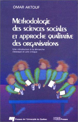 9782760504578: M�thodologie des sciences sociales et approche qualitative des organisations