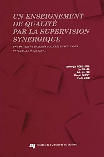 9782760505728: Un enseignement de qualité par la supervision synergique