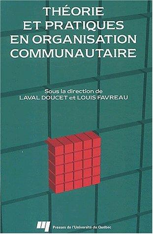 9782760506664: Théorie et pratiques en organisation communautaire