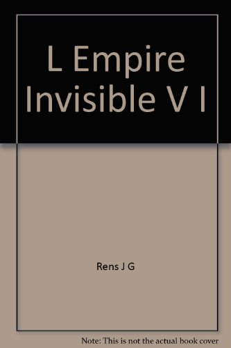 L'empire invisible: Histoire des telecommunications au Canada (French Edition): Rens, Jean-Guy