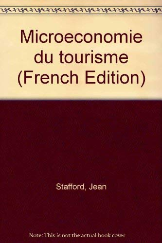 9782760508729: Microeconomie du tourisme (French Edition)
