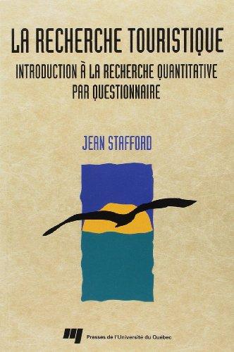 9782760509092: La Recherche Touristique. Introduction a la Recherche Quantitative par Questionnaire
