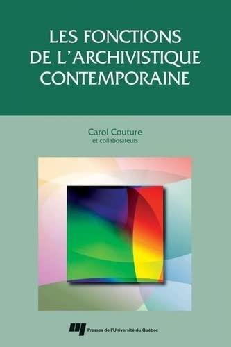 FONCTIONS DE ARCHIVISTIQUE CONTEMPORAINE: COUTURE