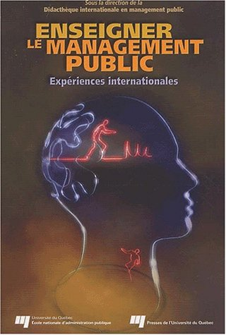 Enseigner Le Management Public: Experiences Internationales: Pobee, J. S.