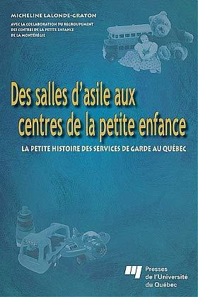 Des salles d'asile aux centres de la: Lalonde-Graton, Micheline