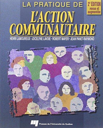 la pratique de l action communautaire. ieme edition, revue et augmentee: Lam Lav/Pan/May