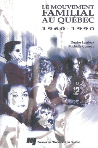 Le mouvement familial au Qu?bec 1960-1990: n/a