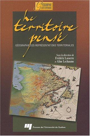 """""""territoire pensé ; géographie des représentations territoriales"""": ..."""
