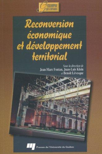 9782760512443: Reconversion économique et développement territorial