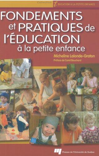Fondements et pratiques de l'éducation de la: Micheline Lalonde-Graton