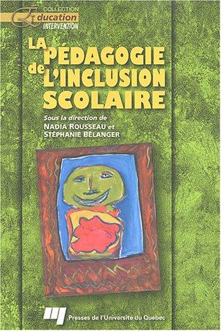 La pà dagogie de l'inclusion scolaire