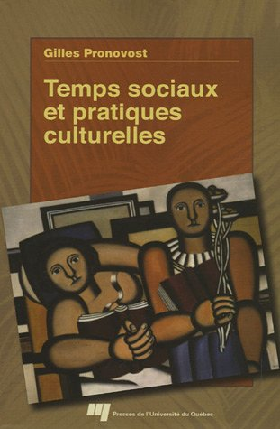 9782760513105: Temps sociaux et pratiques culturelles
