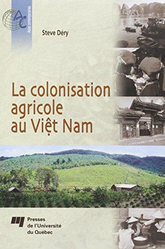 la colonisation agricole au Viêt Nam: Steve Dévy