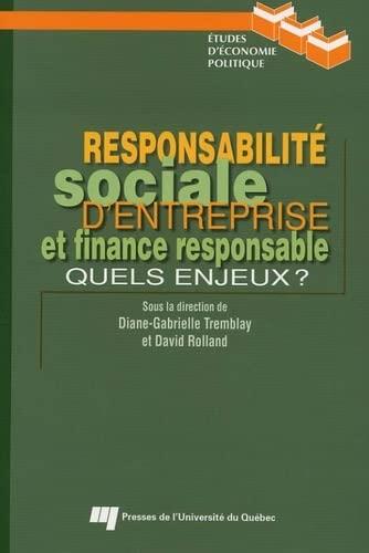 responsabilit? sociale d'entreprise et finance responsable ; quels enjeux?: Tremblay