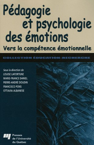 PEDAGOGIE ET PSYCHOLOGIE DES EMOTIONS: LAFORTUNE DOUDIN