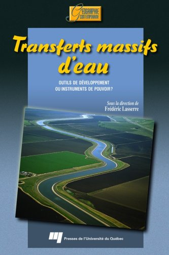 9782760513792: Transferts massifs d'eau (French Edition)