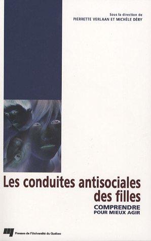 Les conduites antisociales des filles (French Edition): Pierrette Verlaan