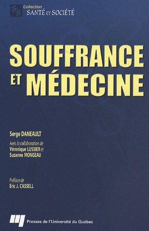 9782760514522: Souffrance et médecine
