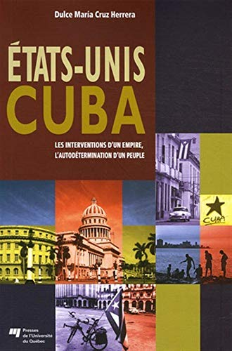 États-Unis/Cuba (French Edition): Dulce Mari­a Cruz Herrera