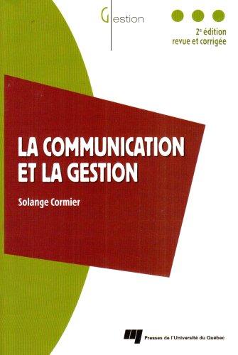 9782760514614: La communication et la gestion (French Edition)