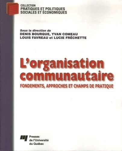 9782760514683: L'organisation communautaire : Fondements, approches et champs de pratique