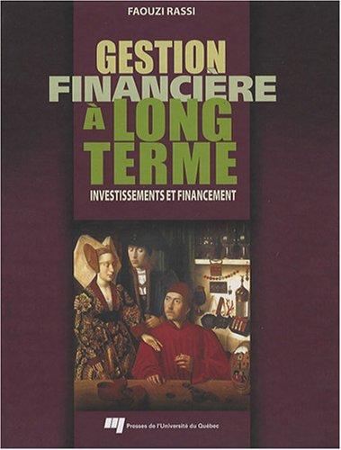 9782760514874: Gestion financi�re � long terme : Investissements et financement