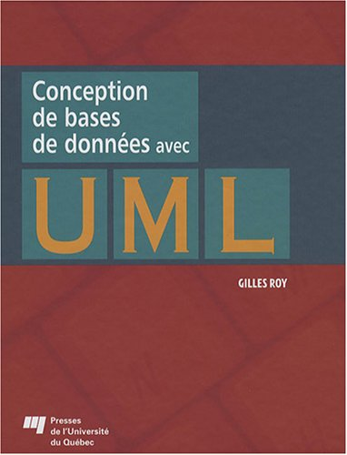 9782760515000: conception de bases de donnees avec uml