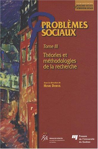 Problèmes sociaux - Tome III (French Edition): Henri Dorvil