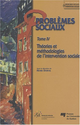 Problèmes sociaux - Tome IV (French Edition): Henri Dorvil