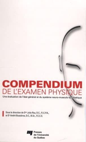 COMPENDIUM DE L'EXAMEN PHYSIQUE: ROY/BUSSIERES