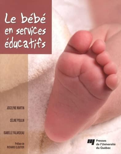 BEBE EN SERVICES EDUCATIFS -LE-: MARTIN 2E ED 2008