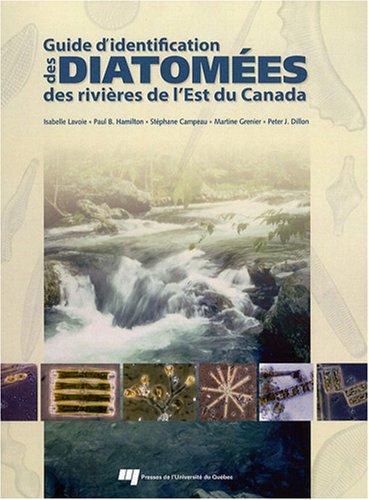 9782760515574: Guide d'identification des diatomées des rivières de l'Est du Canada