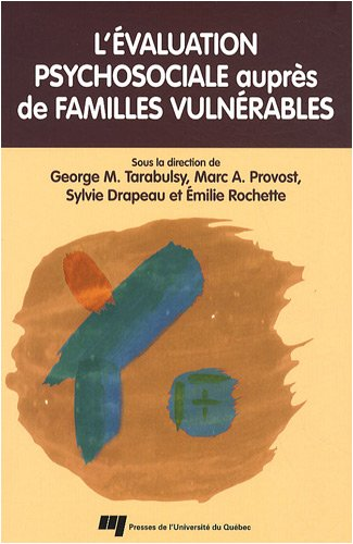 EVALUATION PSYCHOSOCIALE AUPRES FAMILLES: TARABULSY PROVOST