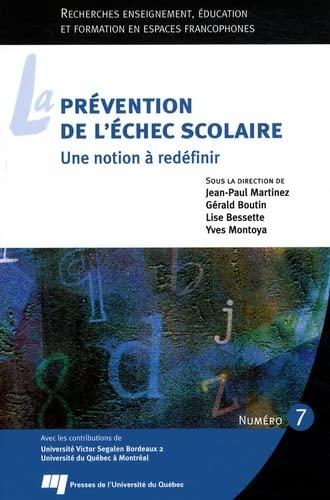 9782760515680: La prévention de l'échec scolaire (French Edition)