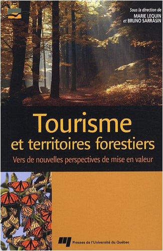 9782760515840: Tourisme et territoires forestiers : Vers de nouvelles perspectives de mise en valeur