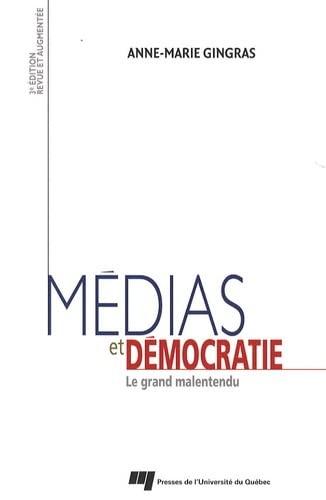 9782760523883: Médias et démocratie : Le grand malentendu