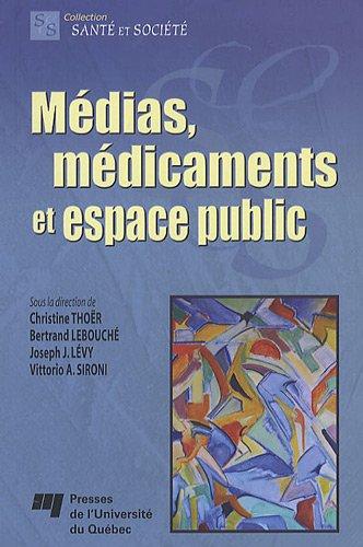 Medias, medicaments et espace public: Christine Thoer
