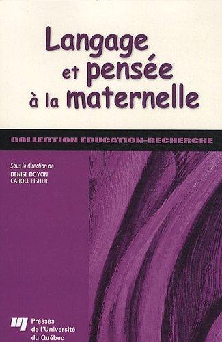 9782760524934: Langage et pensée à la maternelle (French Edition)