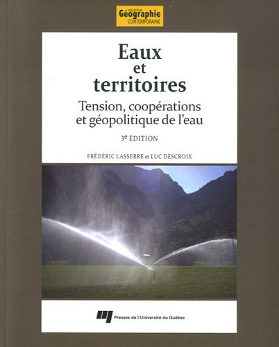 Eaux et territoires, 3e edition (French Edition): Frederic Lasserre