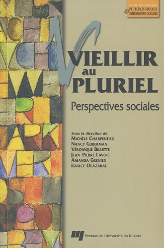 Vieillir au pluriel (French Edition): Collectif