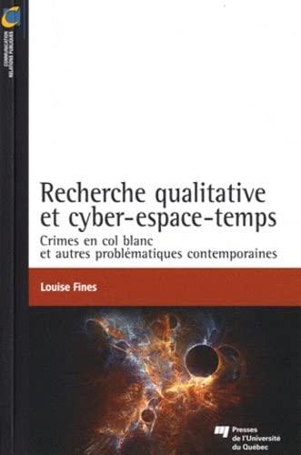 Recherche Qualitative et Cyber-Espace-Temps : Crimes en: Fines, Louise