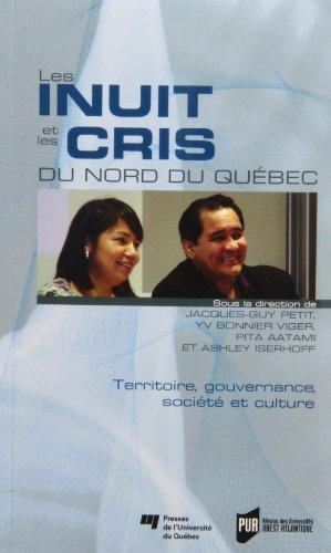 9782760526891: Les Inuit et les Cris du Nord du Québec